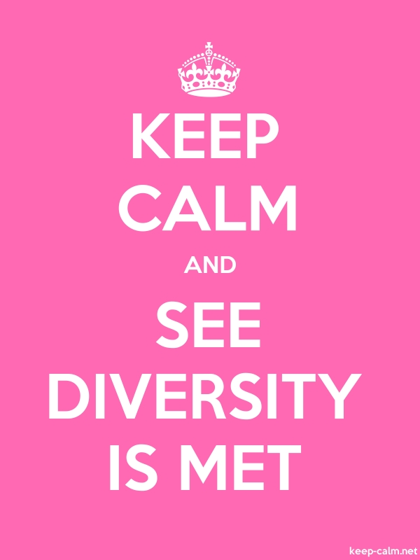 KEEP CALM AND SEE DIVERSITY IS MET - white/pink - Default (600x800)