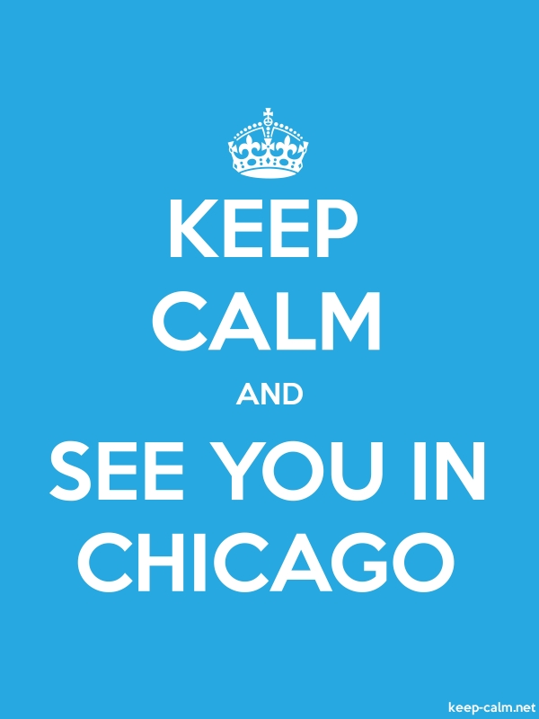 KEEP CALM AND SEE YOU IN CHICAGO - white/blue - Default (600x800)