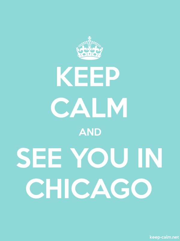 KEEP CALM AND SEE YOU IN CHICAGO - white/lightblue - Default (600x800)