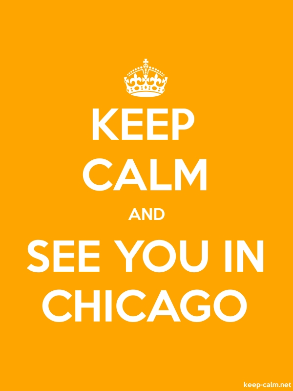 KEEP CALM AND SEE YOU IN CHICAGO - white/orange - Default (600x800)