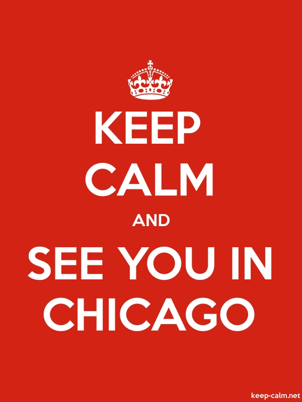 KEEP CALM AND SEE YOU IN CHICAGO - white/red - Default (600x800)