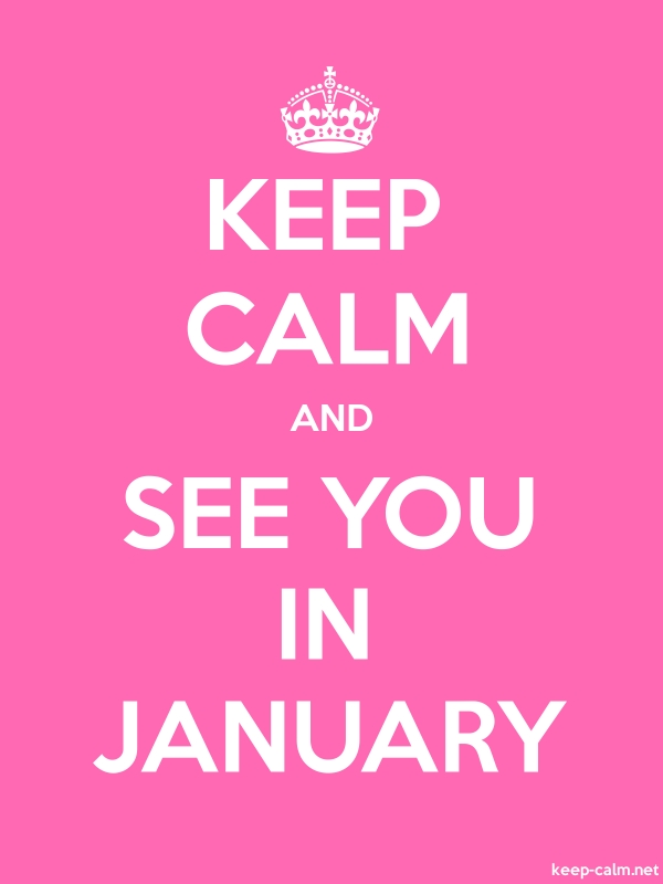 KEEP CALM AND SEE YOU IN JANUARY - white/pink - Default (600x800)