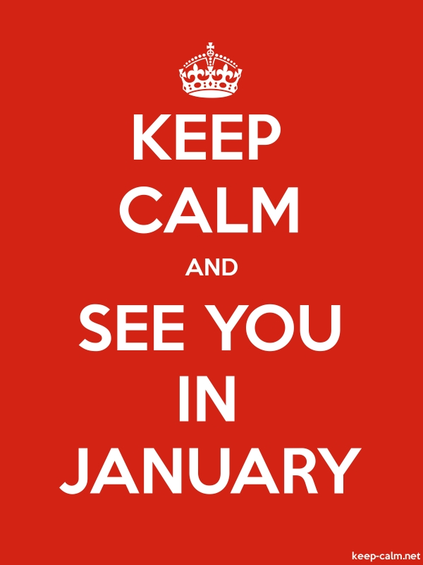 KEEP CALM AND SEE YOU IN JANUARY - white/red - Default (600x800)
