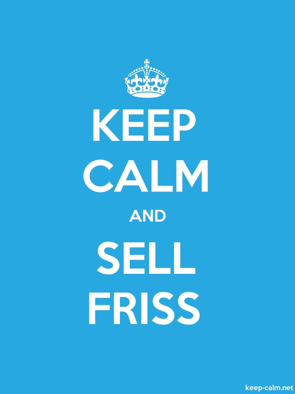 KEEP CALM AND SELL FRISS - white/blue - Default (600x800)