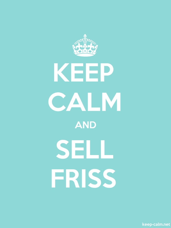 KEEP CALM AND SELL FRISS - white/lightblue - Default (600x800)