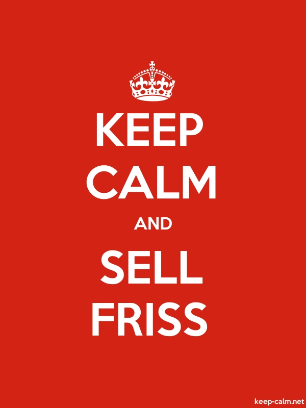 KEEP CALM AND SELL FRISS - white/red - Default (600x800)
