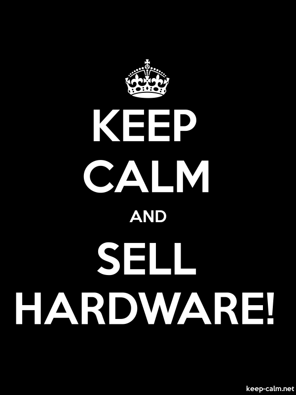 KEEP CALM AND SELL HARDWARE! - white/black - Default (600x800)