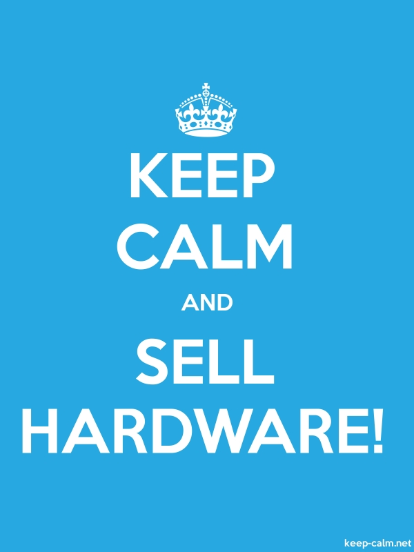 KEEP CALM AND SELL HARDWARE! - white/blue - Default (600x800)