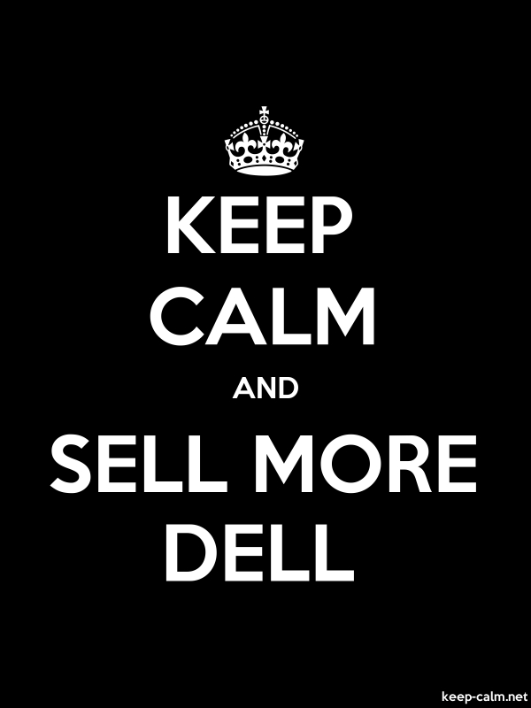 KEEP CALM AND SELL MORE DELL - white/black - Default (600x800)