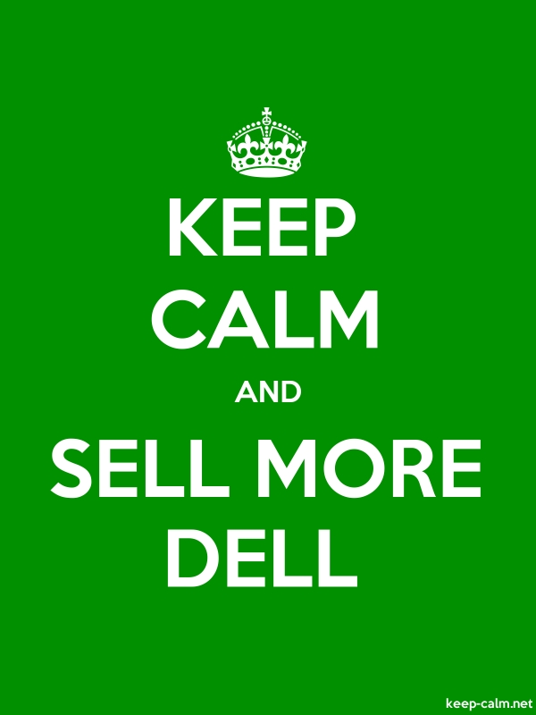KEEP CALM AND SELL MORE DELL - white/green - Default (600x800)