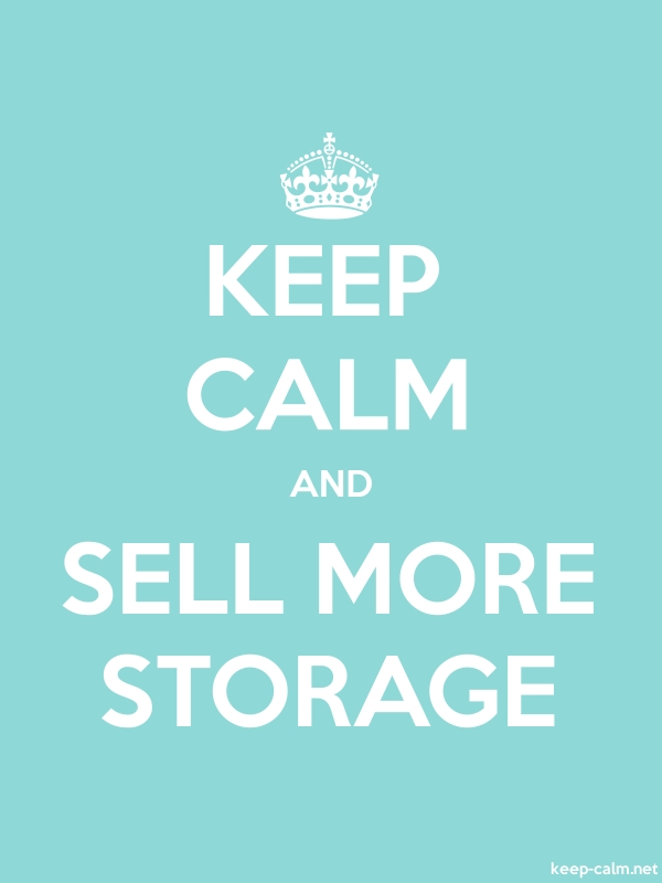 KEEP CALM AND SELL MORE STORAGE - white/lightblue - Default (600x800)