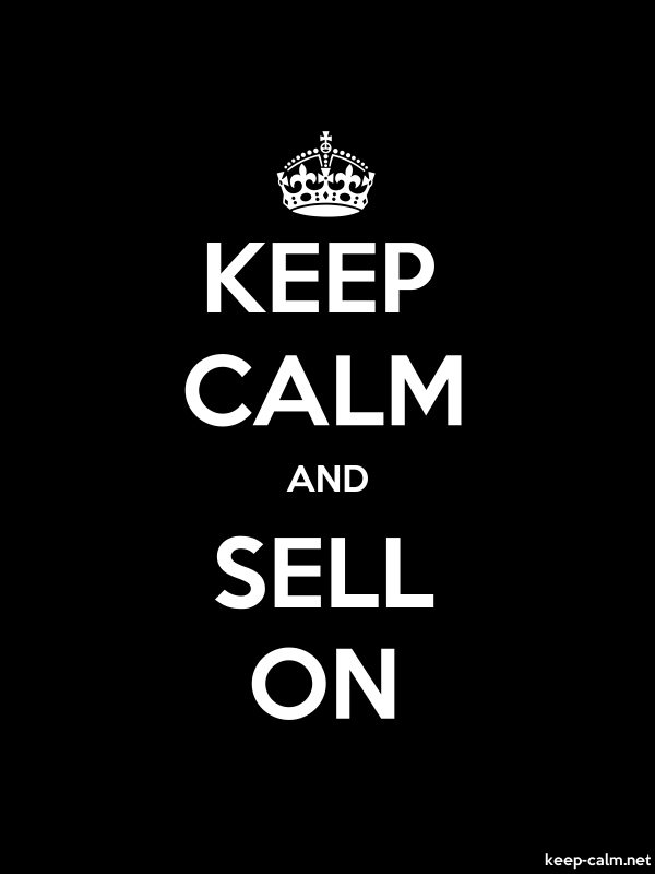 KEEP CALM AND SELL ON - white/black - Default (600x800)