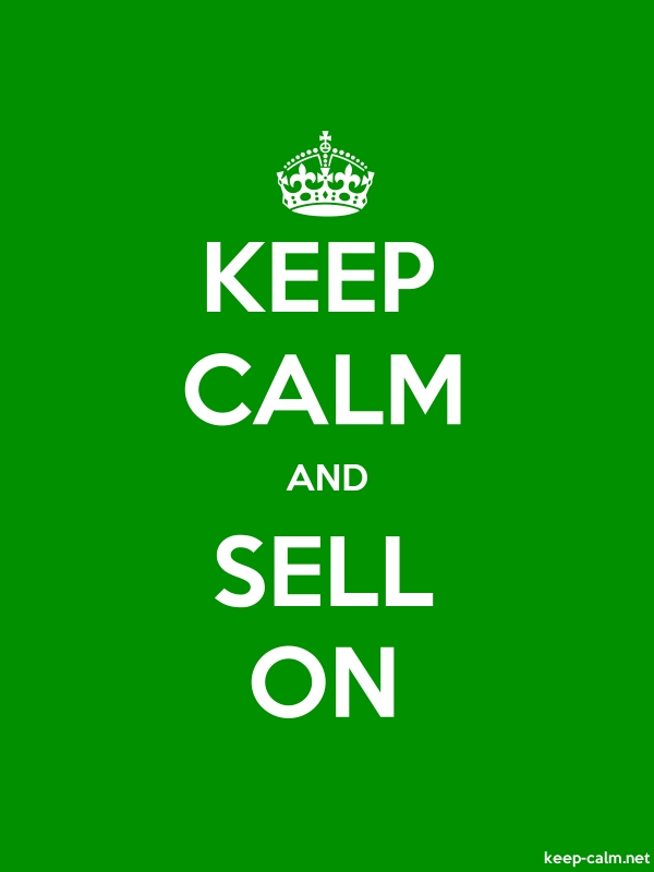 KEEP CALM AND SELL ON - white/green - Default (600x800)