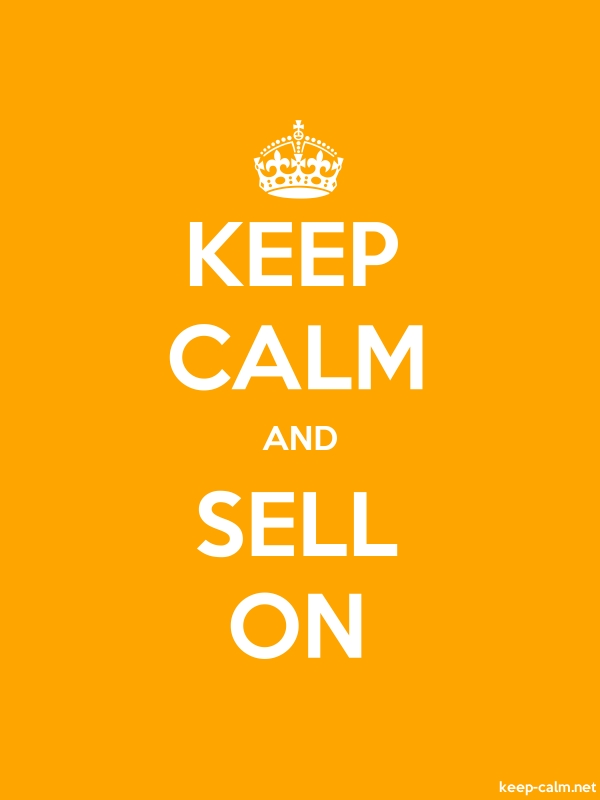 KEEP CALM AND SELL ON - white/orange - Default (600x800)