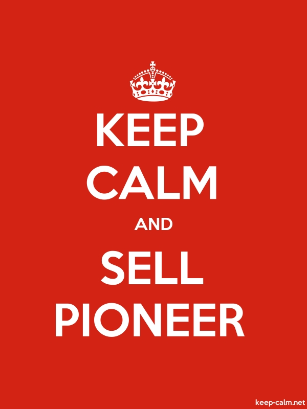 KEEP CALM AND SELL PIONEER - white/red - Default (600x800)