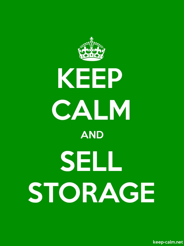 KEEP CALM AND SELL STORAGE - white/green - Default (600x800)