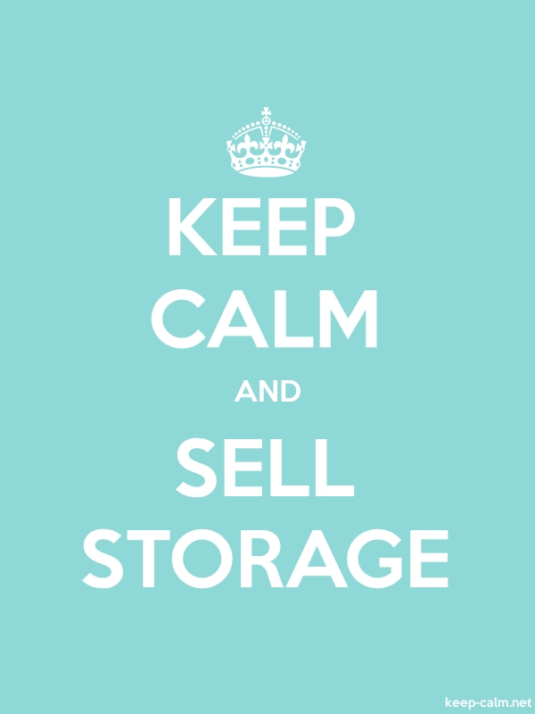 KEEP CALM AND SELL STORAGE - white/lightblue - Default (600x800)