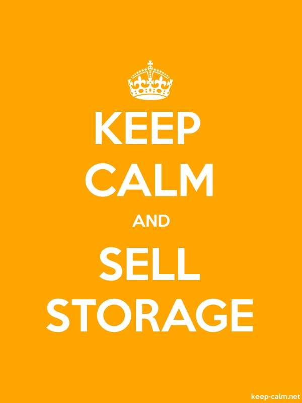 KEEP CALM AND SELL STORAGE - white/orange - Default (600x800)