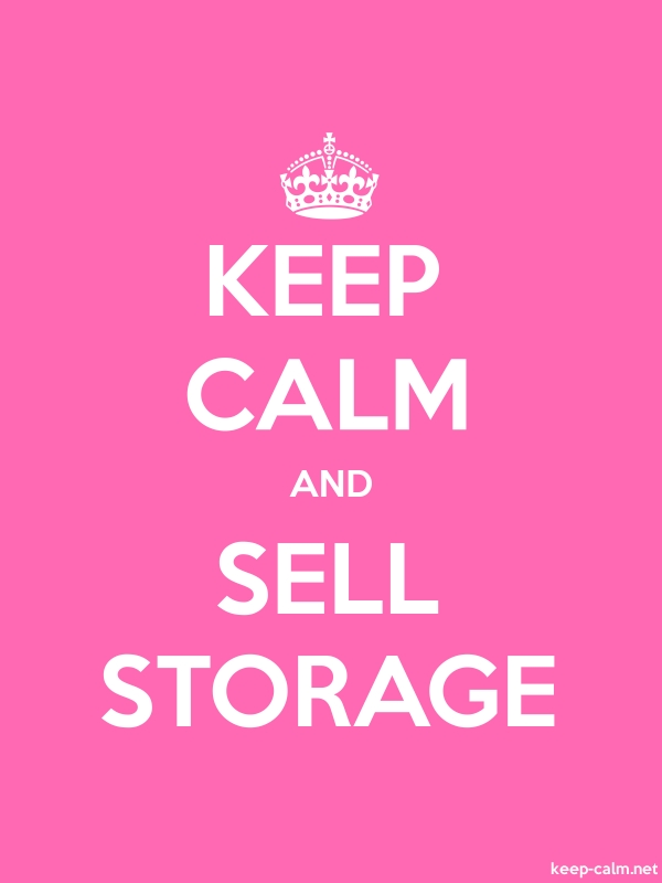 KEEP CALM AND SELL STORAGE - white/pink - Default (600x800)