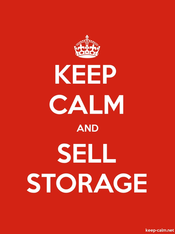 KEEP CALM AND SELL STORAGE - white/red - Default (600x800)