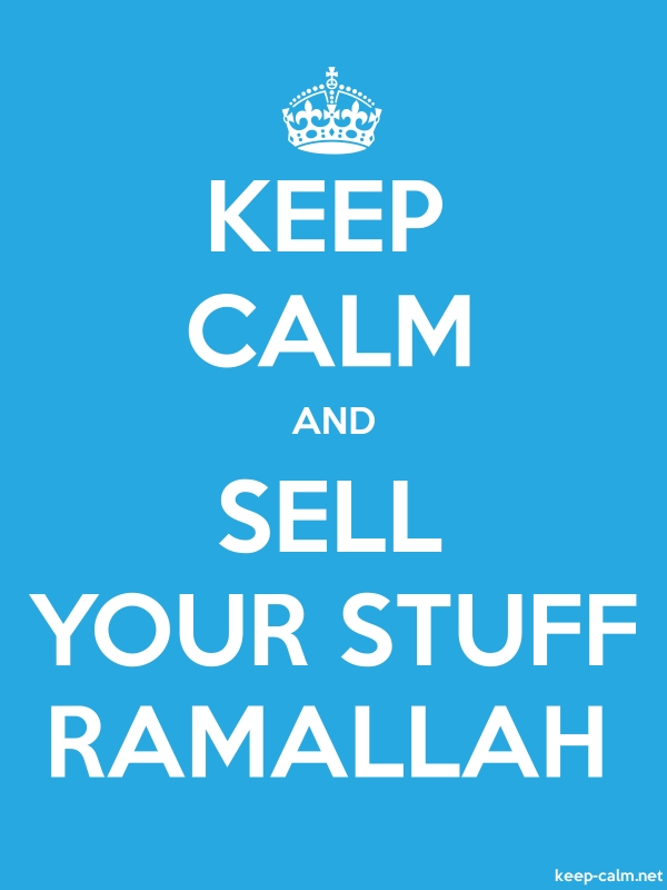 KEEP CALM AND SELL YOUR STUFF RAMALLAH - white/blue - Default (600x800)