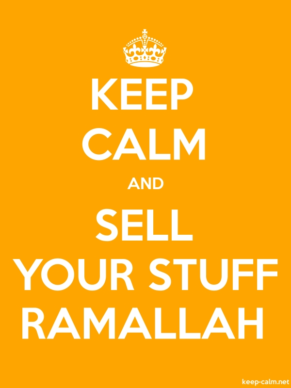 KEEP CALM AND SELL YOUR STUFF RAMALLAH - white/orange - Default (600x800)