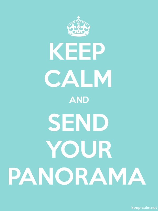 KEEP CALM AND SEND YOUR PANORAMA - white/lightblue - Default (600x800)