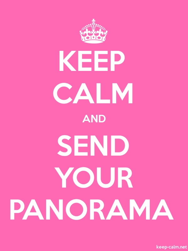 KEEP CALM AND SEND YOUR PANORAMA - white/pink - Default (600x800)