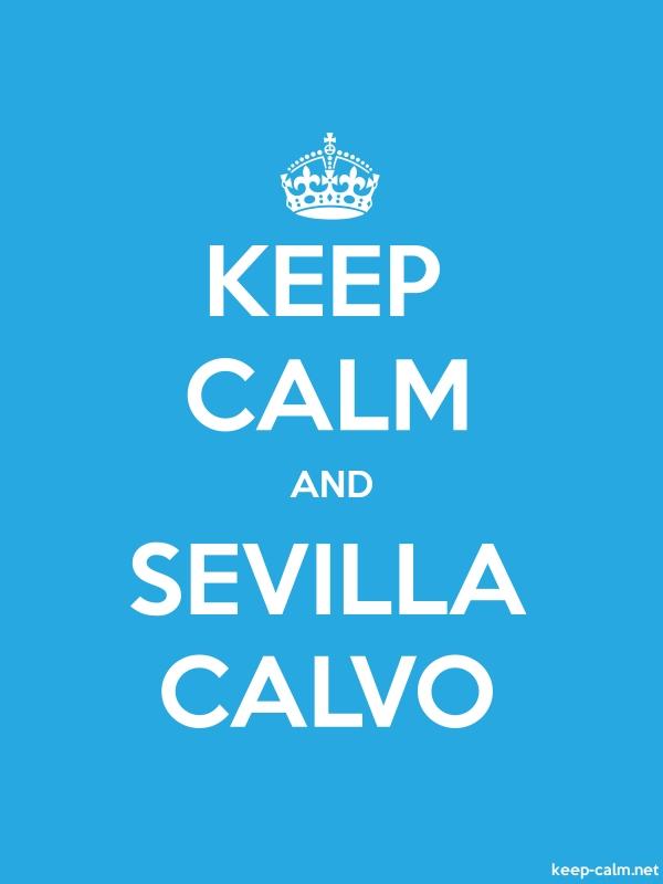 KEEP CALM AND SEVILLA CALVO - white/blue - Default (600x800)