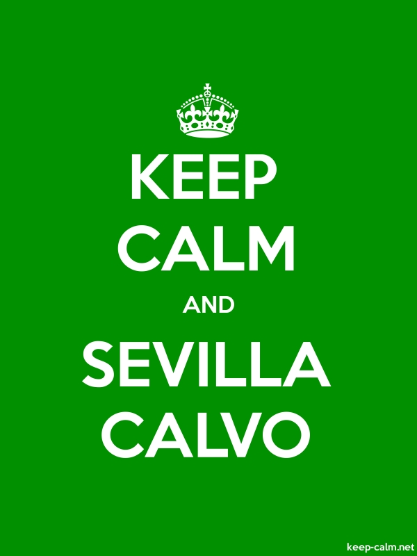 KEEP CALM AND SEVILLA CALVO - white/green - Default (600x800)