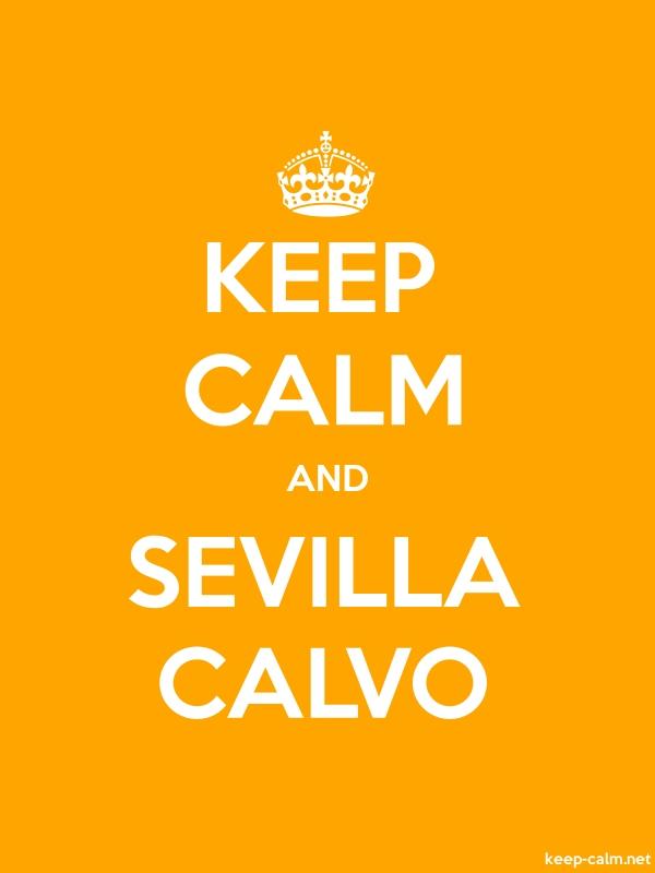 KEEP CALM AND SEVILLA CALVO - white/orange - Default (600x800)