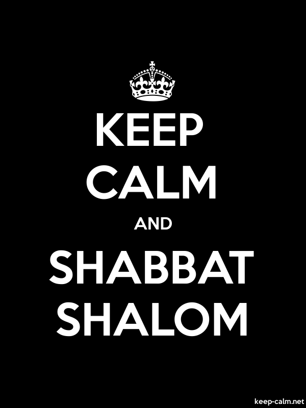 KEEP CALM AND SHABBAT SHALOM - white/black - Default (600x800)