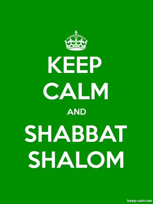 KEEP CALM AND SHABBAT SHALOM - white/green - Default (600x800)