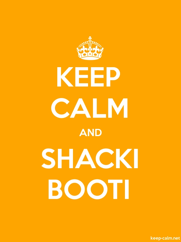 KEEP CALM AND SHACKI BOOTI - white/orange - Default (600x800)