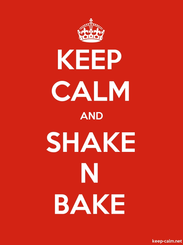 KEEP CALM AND SHAKE N BAKE - white/red - Default (600x800)