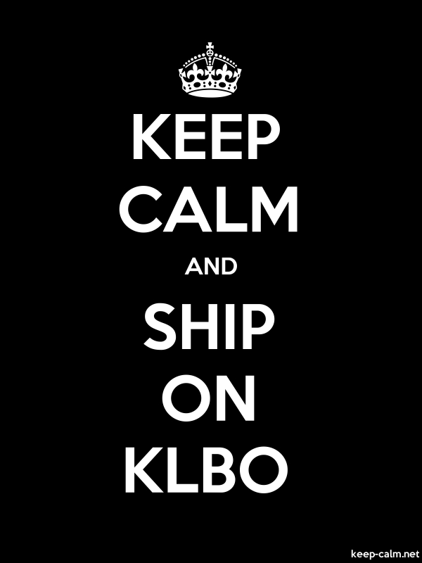 KEEP CALM AND SHIP ON KLBO - white/black - Default (600x800)