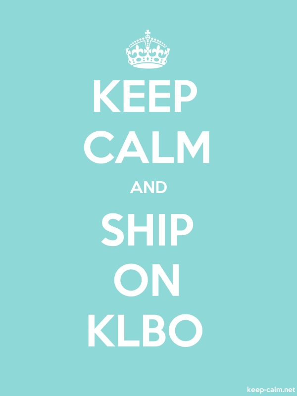 KEEP CALM AND SHIP ON KLBO - white/lightblue - Default (600x800)