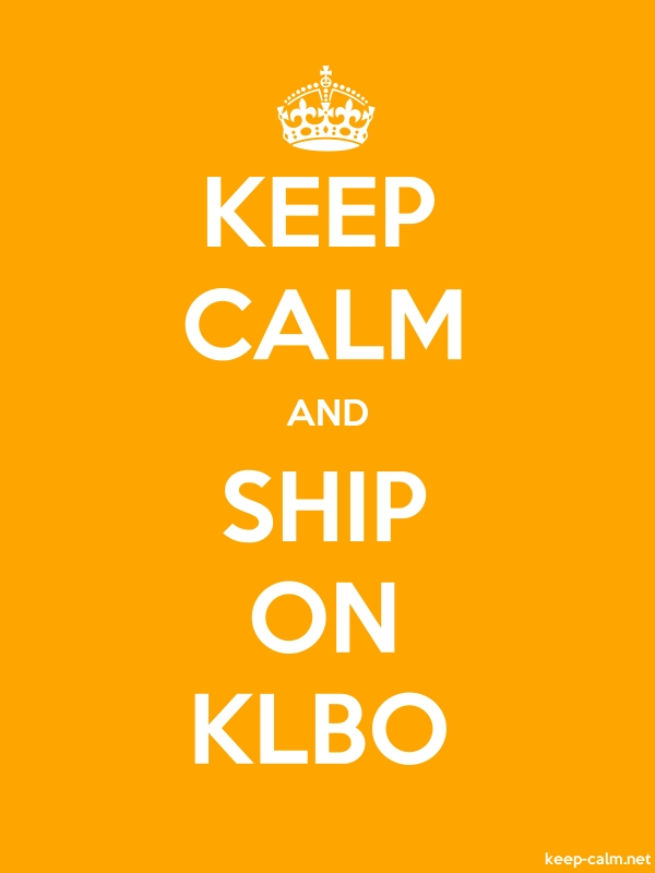 KEEP CALM AND SHIP ON KLBO - white/orange - Default (600x800)