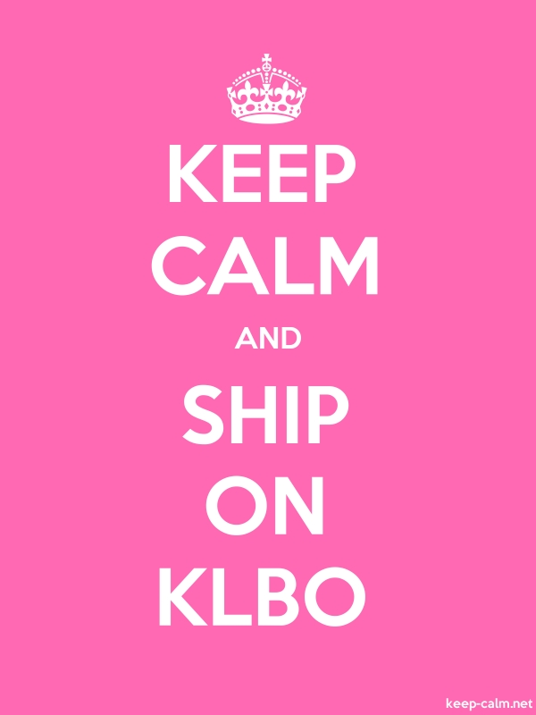 KEEP CALM AND SHIP ON KLBO - white/pink - Default (600x800)