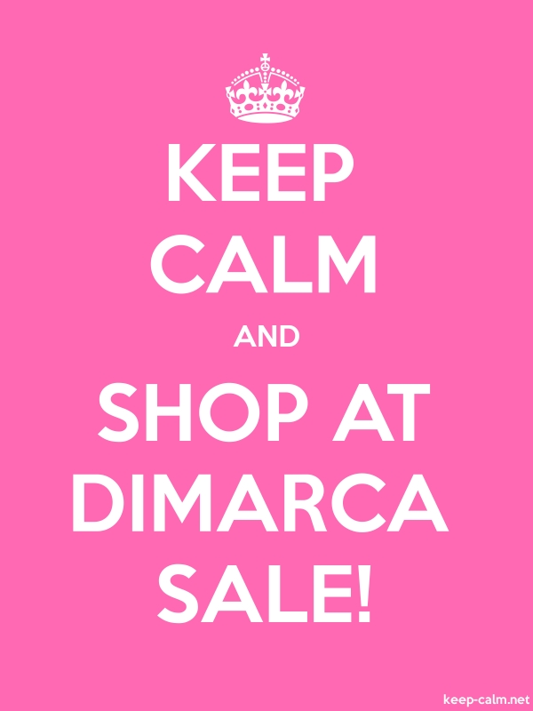 KEEP CALM AND SHOP AT DIMARCA SALE! - white/pink - Default (600x800)