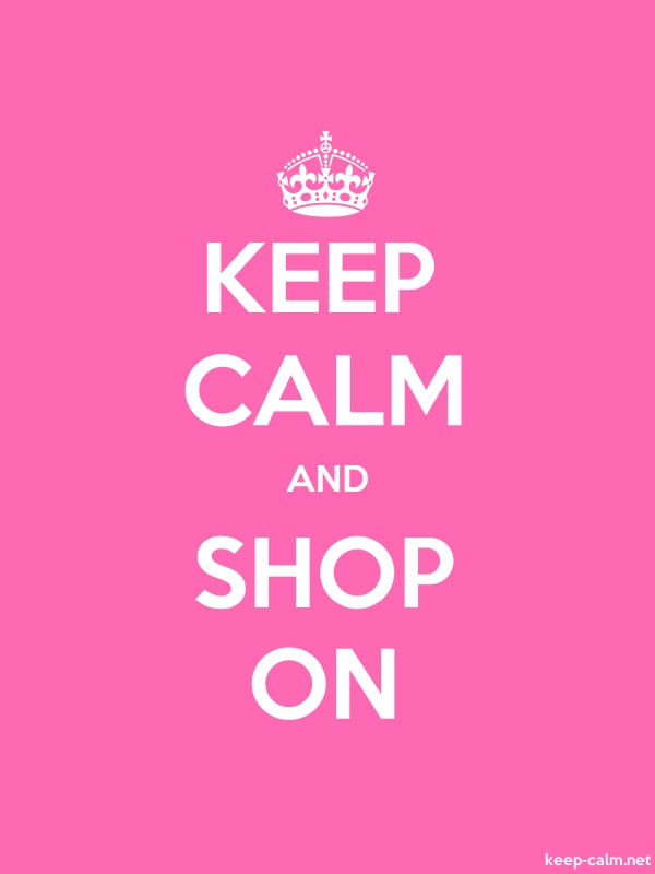 KEEP CALM AND SHOP ON - white/pink - Default (600x800)