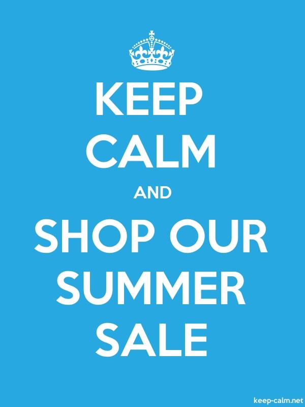 KEEP CALM AND SHOP OUR SUMMER SALE - white/blue - Default (600x800)