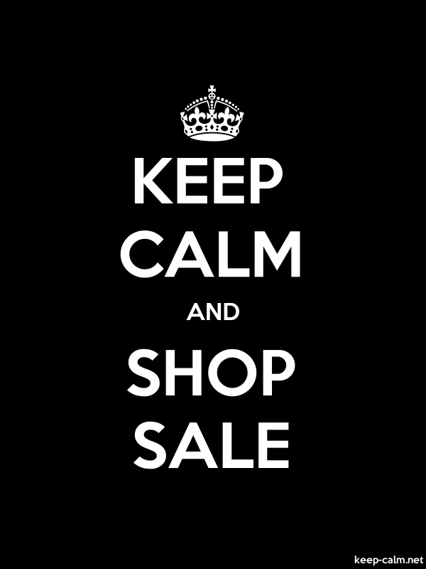 KEEP CALM AND SHOP SALE - white/black - Default (600x800)