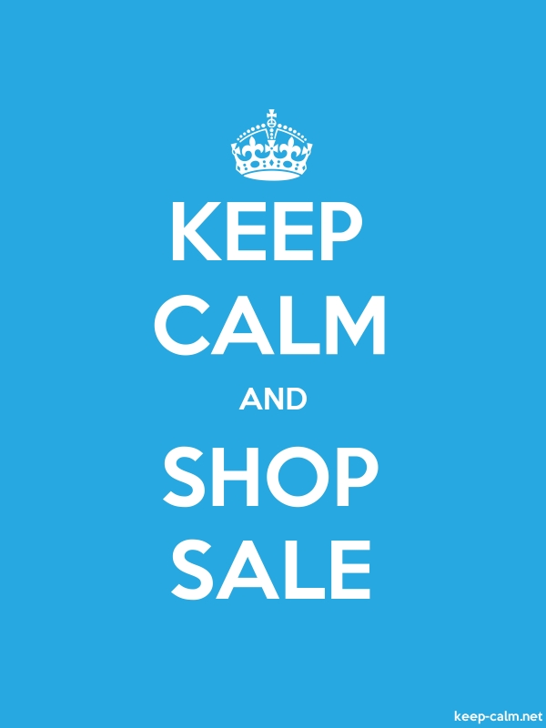 KEEP CALM AND SHOP SALE - white/blue - Default (600x800)