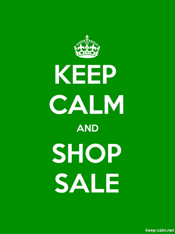 KEEP CALM AND SHOP SALE - white/green - Default (600x800)