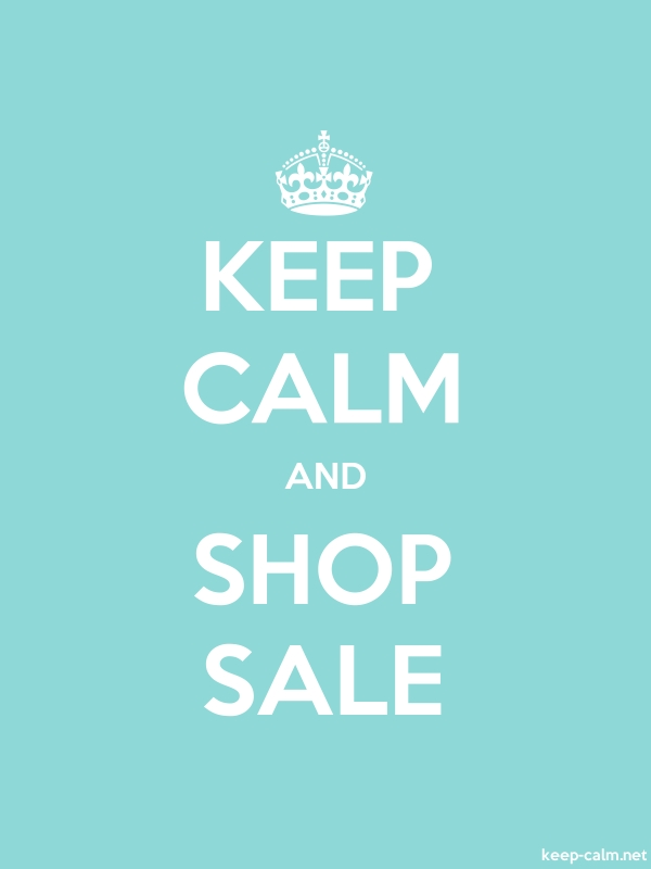 KEEP CALM AND SHOP SALE - white/lightblue - Default (600x800)