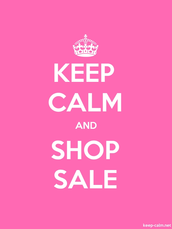 KEEP CALM AND SHOP SALE - white/pink - Default (600x800)