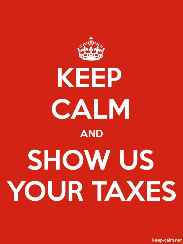 KEEP CALM AND SHOW US YOUR TAXES - white/red - Default (600x800)