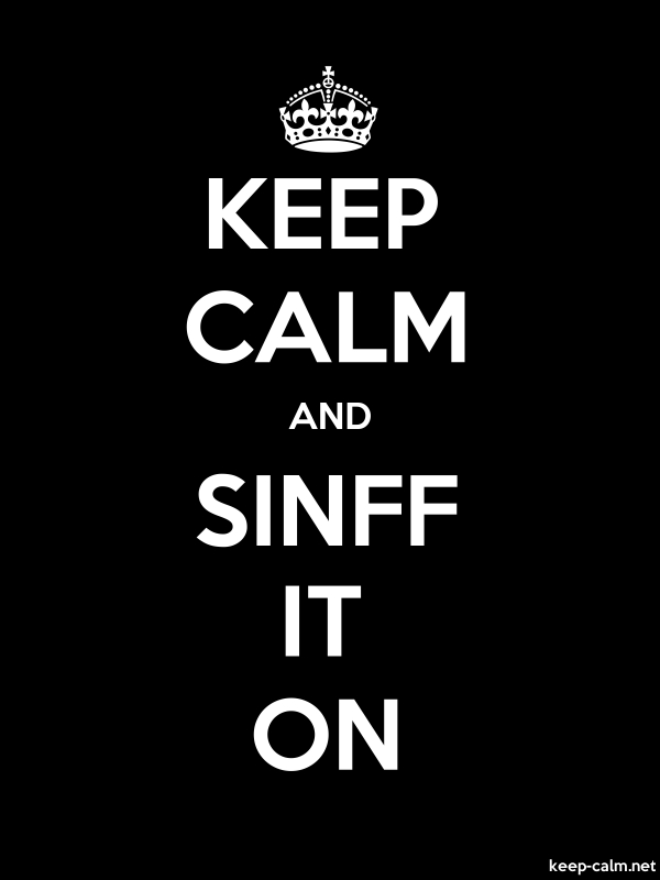 KEEP CALM AND SINFF IT ON - white/black - Default (600x800)
