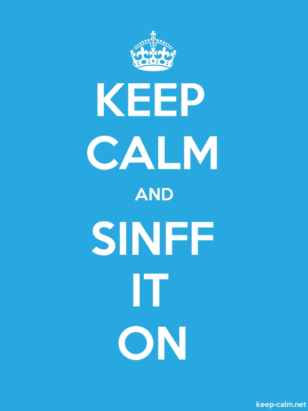 KEEP CALM AND SINFF IT ON - white/blue - Default (600x800)